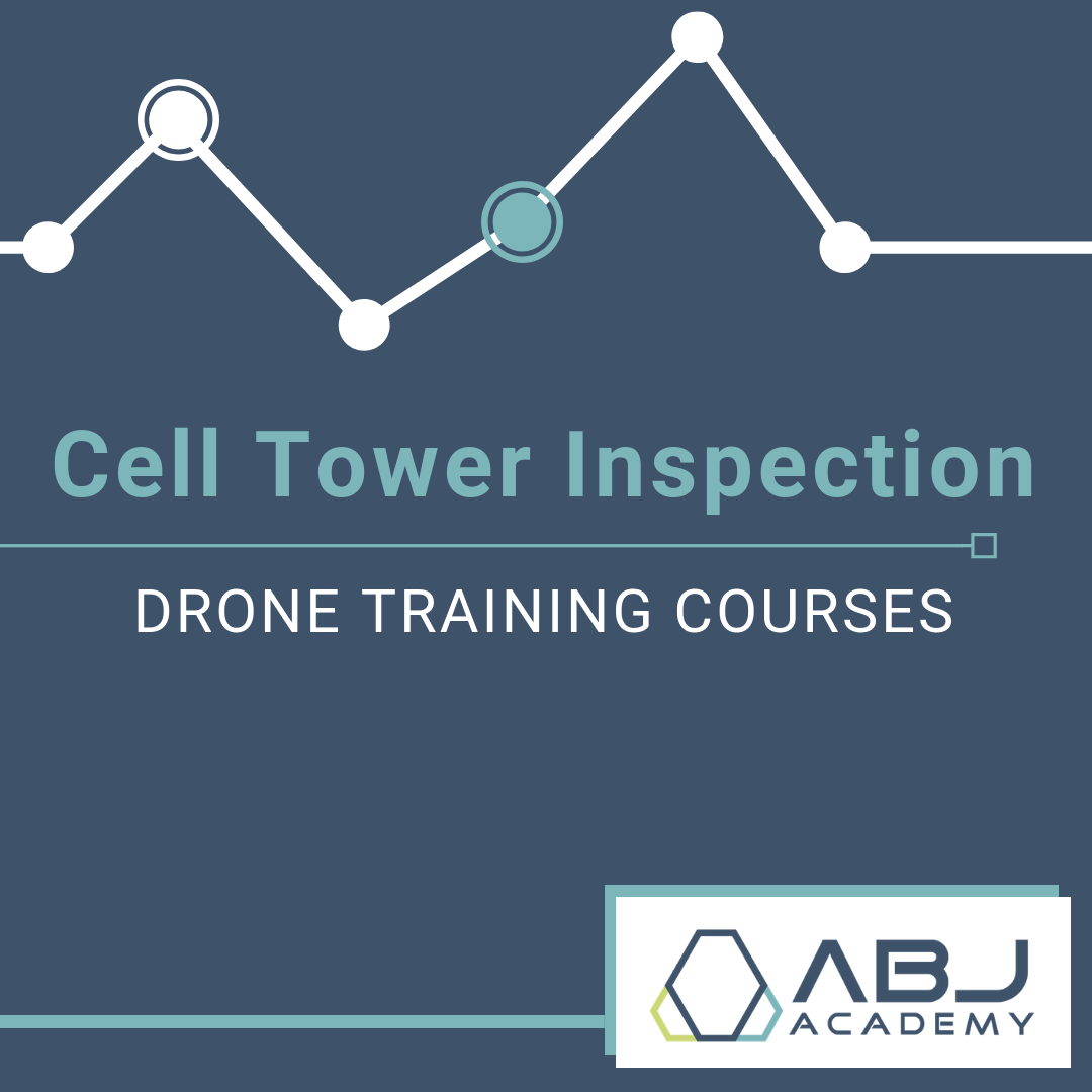 Cell Tower Inspection Drone Training Course - ABJ Drone Academy