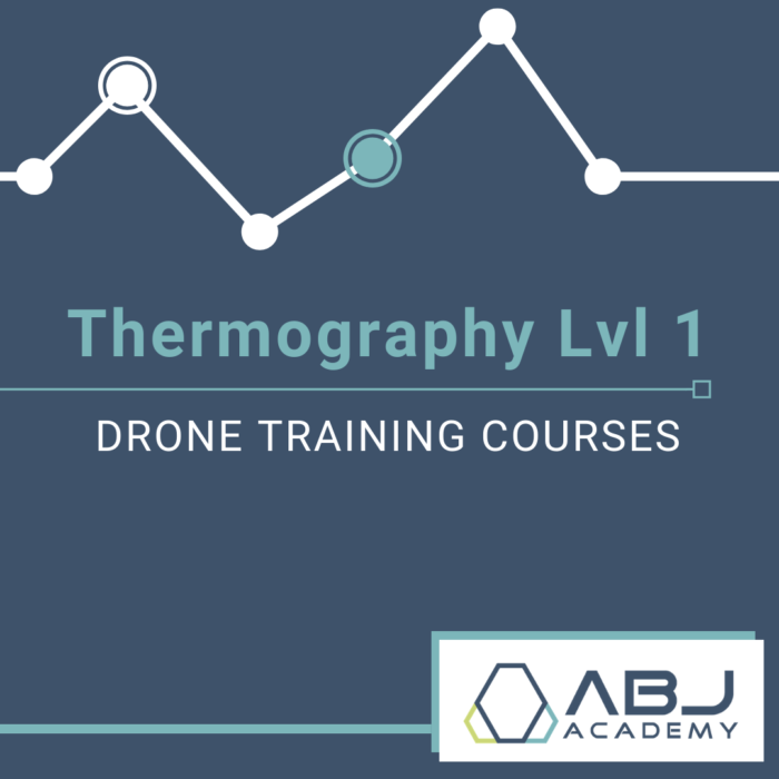Thermography Level 1 - Drone Training Course - ABJ Drone Academy