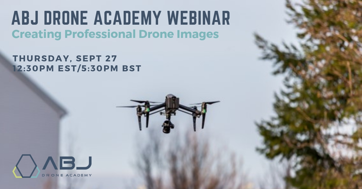 Professional Images - ABJ Drone Academy Webinar 9.27.18