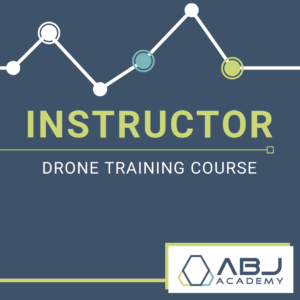 Instructor Drone Training Course - ABJ Drone Academy